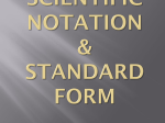 Sci. Notation - Standard Form