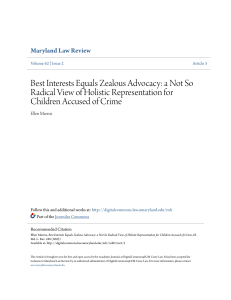 Best Interests Equals Zealous Advocacy: a Not So Radical View of