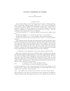 LANDAU`S PROBLEMS ON PRIMES 1. Introduction In his invited