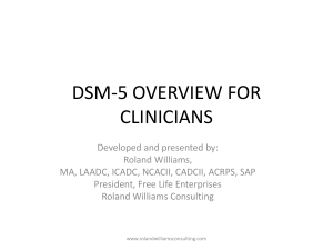 DSM-5 OVERVIEW FOR CLINICIANS