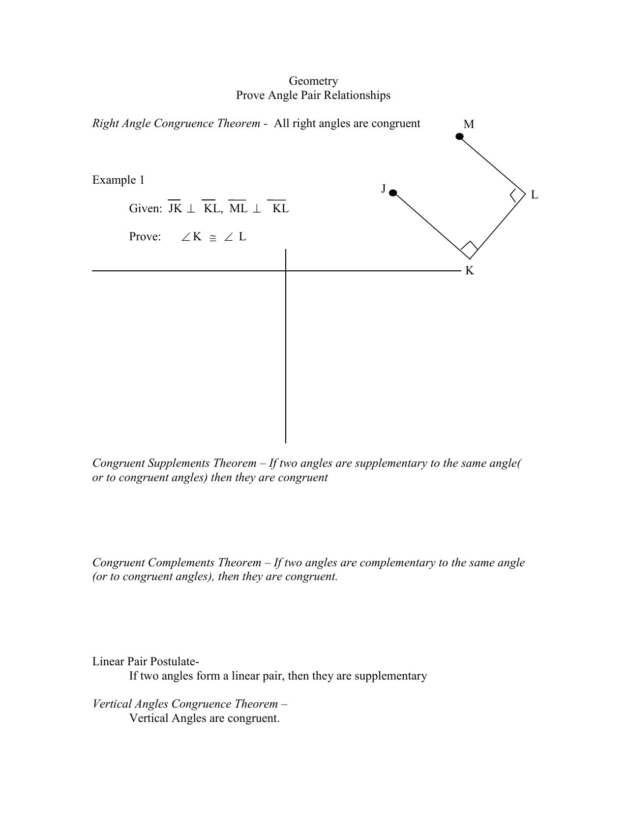 Geometry Prove Angle Pair Relationships Right Angle Congruence