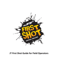JT First Shot for Field Operators