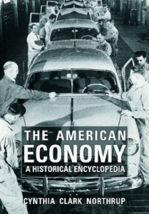 The American Economy : A Historical Encyclopedia