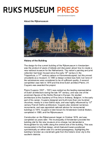 About the Rijksmuseum History of the Building The design for the
