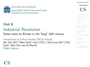 Industrial Revolution - Some notes on Britain in the ``long`` 18th