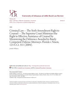 Criminal Law—The Sixth Amendment Right to Counsel—The