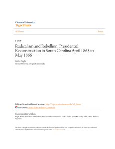 Radicalism and Rebellion: Presidential Reconstruction in South