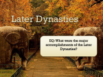 EQ: What were the major accomplishments of the Later Dynasties?