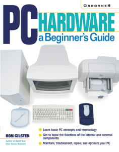 PC Hardware – a Beginner`s Guide