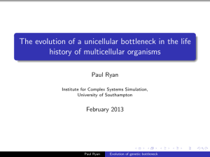 The evolution of a unicellular bottleneck in the life history of