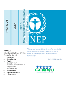 UNEP Topic A: New Perspectives on the Kyoto Protocol FEMUN V III