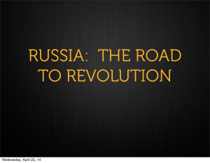 RUSSIA: THE ROAD TO REVOLUTION