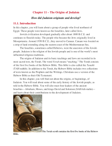 Chapter 11 – The Origins of Judaism How did Judaism