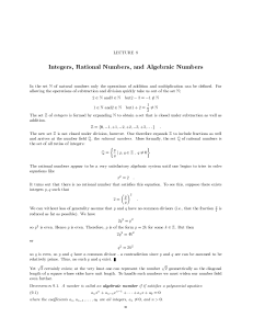 Lecture 9: Integers, Rational Numbers and Algebraic Numbers