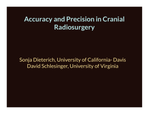 Accuracy and Precision in Cranial Radiosurgery