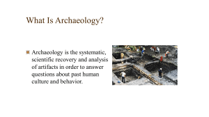What Is Archaeology?