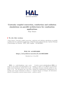 Unsteady coupled convection, conduction and radiation simulations