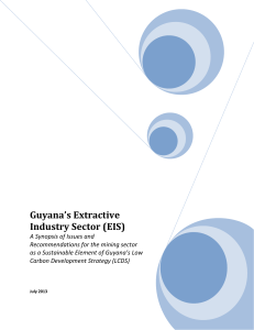 Guyana`s Extractive Industry Sector (EIS)