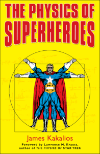 Physics of Superheroes, The