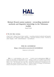 Robust French syntax analysis : reconciling statistical methods and