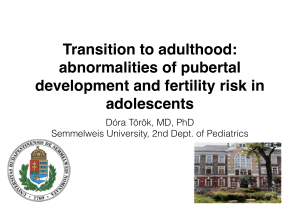 abnormalities of pubertal development and fertility risk in adolescents