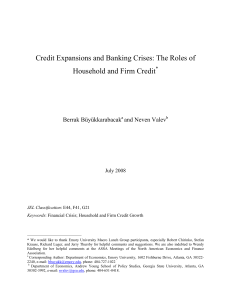 Credit Expansions and Banking Crises: The Roles of Household
