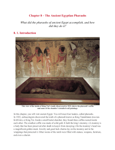 Chapter 8 – The Ancient Egyptian Pharaohs What did the pharaohs