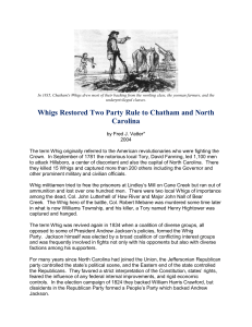 Whigs Restored Two Party Rule to Chatham and North Carolina