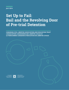 Set Up to Fail: Bail and the Revolving Door of Pre