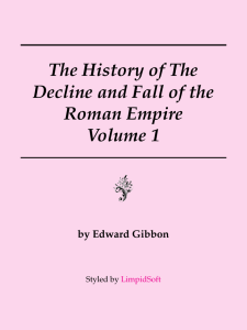 The Decline and Fall of the Roman Empire Vol 1