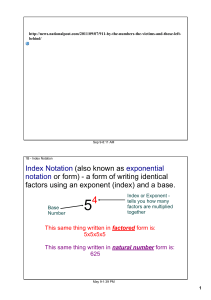Index Notation (also known as exponential notation or form)анаa