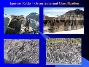 Igneous Rocks - Occurrence and Classification