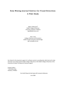 Data mining journal entries for fraud detection: A Pilot Study