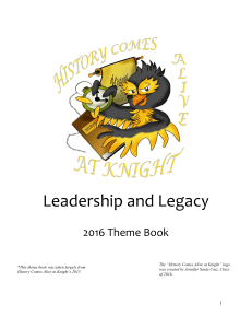 Leadership and Legacy - History Comes Alive at Knight