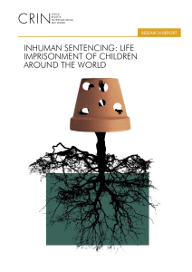 inhuman sentencing: life imprisonment of children around the world