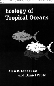 Longhurst, A. and D. Pauly. 1987. Ecology of Tropical Oceans