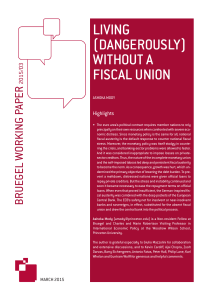 LIVING (DANGEROUSLY) WITHOUT A FISCAL UNION