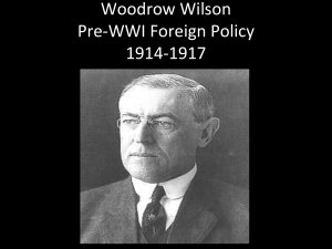 Woodrow Wilson Foreign Policy 1914-1917