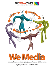 We Media: How audiences are shaping the future of news and