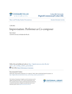 Improvisation: Performer as Co-composer