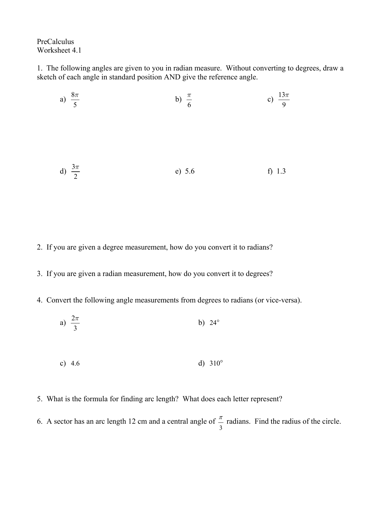 PreCalculus Worksheet 41 1 The following angles are given to you – Precalculus Worksheet