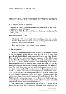 STRUCTURE AND EVOLUTION OF WHITE DWARFS S. 0. Kepler1