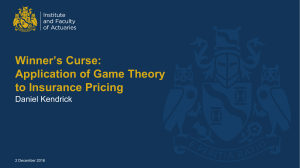 Winners Curse - Application of Game Theory to Insurance Pricing