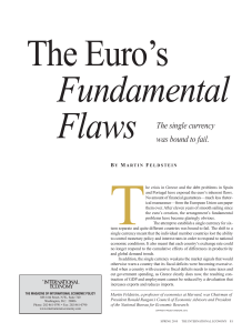 The Euro`s Fundamental Flaws
