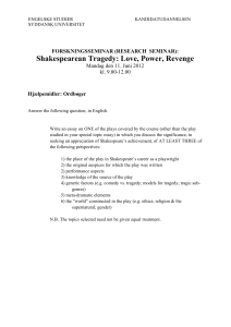 Shakespearean Tragedy: Love, Power, Revenge