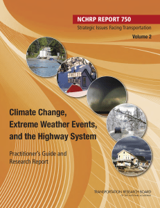 Climate Change, Extreme Weather Events, and the Highway System