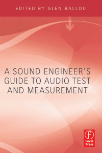 A Sound Engineer`s Guide to Audio Test and Measurement