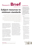 Subject resources to minimum standards