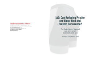 IAD: Can Reducing Friction and Shear Heal and