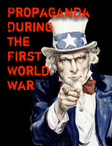 World War I and the rise of the propaganda